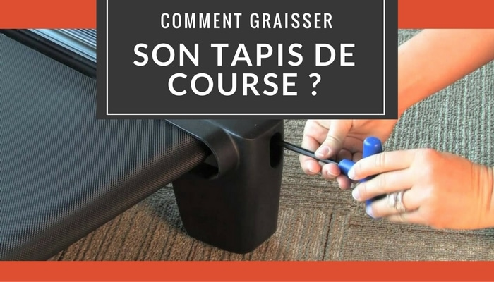 comment-graisser-tapis-course